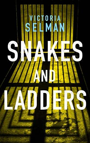 Snakes and Ladders (Ziba MacKenzie Book 3)