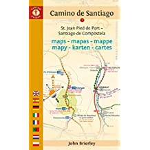 Camino de Santiago Maps: St. Jean Pied de Port - Santiago de Compostela (Camino Guides)