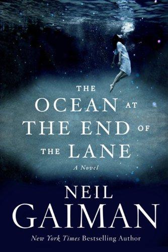 """""""The Ocean at the End of the Lane - A Novel"""" av Neil Gaiman"""