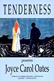 Tenderness, Joyce Carol Oates, 0865381038