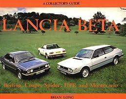 lancia beta collector s guide b long 9780947981624 amazon com books rh amazon com Lancia Beta Zagato Lancia Stratos