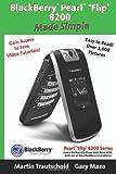BlackBerry Pearl 'Flip'  8200 Made Simple, Martin Trautschold, 1439217556