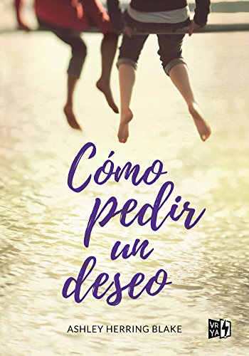 Cómo pedir un deseo (Spanish Edition)