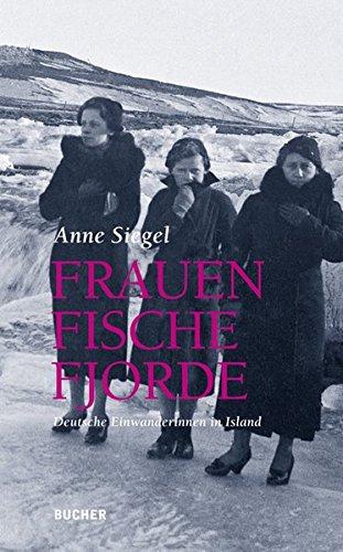 frauen-fische-fjorde-deutsche-einwanderinnen-in-island
