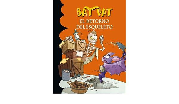 Amazon.com: El retorno del esqueleto (Serie Bat Pat 18) (Spanish Edition) eBook: Roberto Pavanello: Kindle Store