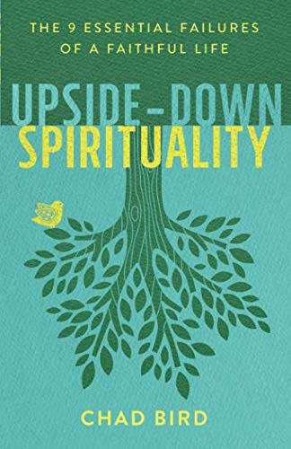 Upside-Down Spirituality -
