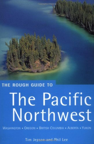 The Rough Guide to The Pacific Northwest 3 (Rough Guide Travel Guides) ebook