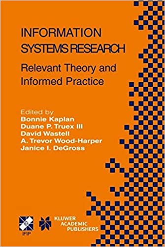 Book Information Systems Research: Relevant Theory and Informed Practice (IFIP Advances in Information and Communication Technology)