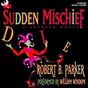 Sudden Mischief: A Spenser Novel | Robert B. Parker