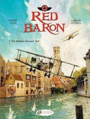 Download [Red Baron: The Machine Gunner's Ball Volume 1] (By: Pierre Veys) [published: December, 2014] pdf epub