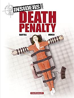 Insiders - Saison 2 - Tome 3: Death penalty (French Edition) by [Jean-Claude, Bartoll]