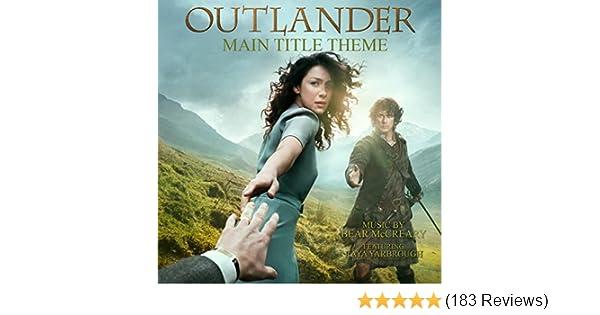 Outlander Main Title Theme (Skye Boat Song) [feat  Raya
