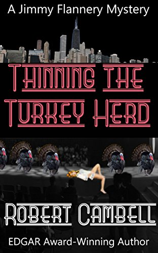 Thinning The Turkey Herd (Jimmy Flannery Mysteries Book 4) Campbells Turkey