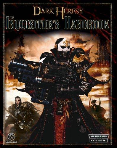 - Dark Heresy RPG: The Inquisitors Handbook