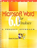 Applying Microsoft Word 6.0 for Windows : A Project Approach, Cram, Carol M., 0395717698