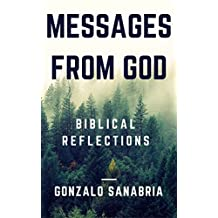 MESSAGES FROM GOD: Christian Devotionals - Biblical reflections