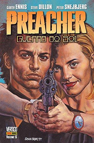 Preacher – Volume 6 – Guerra Ao Sol