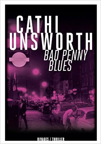 Amazon.com: Bad Penny Blues (9782743623357): Cathi Unsworth ...