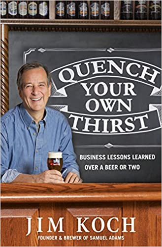 Business Lessons Learned Over a Beer or Two Quench Your Own Thirst