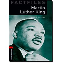 Oxford Bookworms Factfiles, New Edition: Level 3 (1,000 headwords) Martin Luther King