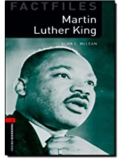 Oxford Bookworms Library Factfiles: Level 3:: Martin Luther King: 1000 Headwords (Oxford Bookworms ELT)