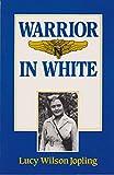 Warrior in White, Lucy W. Jopling, 0934955204