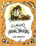Crinkleroot's Book of Animal Tracking