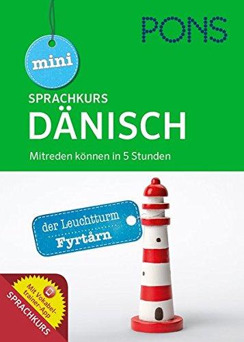 PONS Mini Sprachkurs Dänisch  Mitreden Können In 5 Stunden. Mit Audio Training Und Vokabeltrainer App.  PONS Mini Sprachkurse