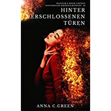 Hinter verschlossenen Türen (Originalausgabe, illustriert) (Historische Kriminalromane 48) (German Edition)