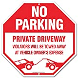 """No Parking Sign - Private Driveway Sign Violators Will Be Towed Away At Vehicle Owners Expense Legend Large 12"""" x 12"""" Octagon Rust Free 0.40, Aluminum Sign"""