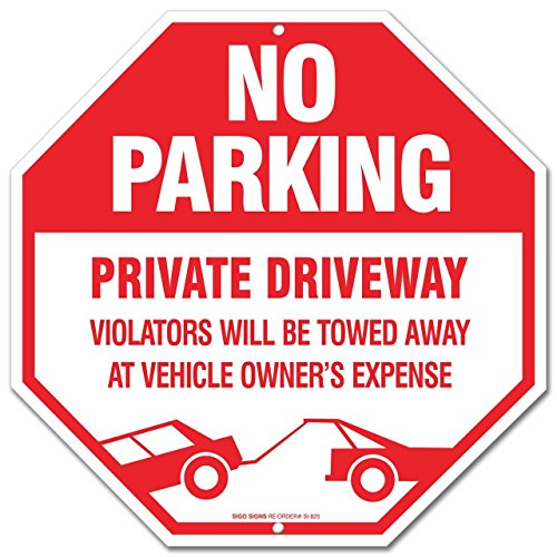 Parking Sign Stands - No Parking Sign - Private Driveway Sign Violators Will Be Towed Away At Vehicle Owners Expense Legend Large 12