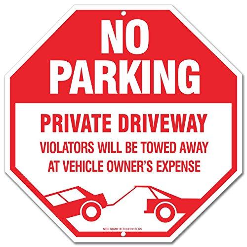 No Parking Sign Driveway Violators