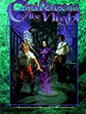 Children of the Night: A Gallery of Characters for Vampire, the Masquerade