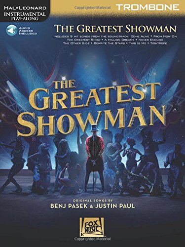 Download The Greatest Showman: Instrumental Play-Along Series for Trombone Bk/Online Audio (Hal Leonard Instrumental Play-Along) pdf epub