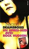 Un après-midi avec Rock Hudson par Deambrosis