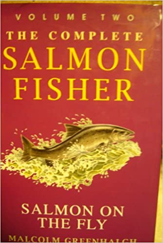 Complete Salmon Fisher: Salmon on the Fly v. 2