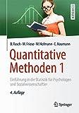 Quantitative Methoden 1: Einführung in die Statistik für Psychologen und Sozialwissenschaftler (Springer-Lehrbuch)