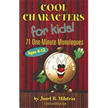 Cool Characters for Kids: 71 One-Minute Monologues VI