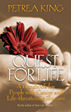 Quest For Life: A Handbook for People with Cancer and Life-Threatening Illnesses