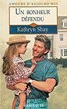 Un bonheur défendu : Collection : Harlequin amours d'aujourd'hui n° 566 par Shay