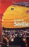Le goût de Séville par Mouret