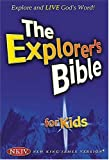 The Explorer's Bible for Kids, Thomas Nelson, 0718006941