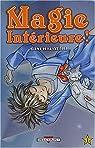 Magie intérieure, tome 1 par Hiwatari