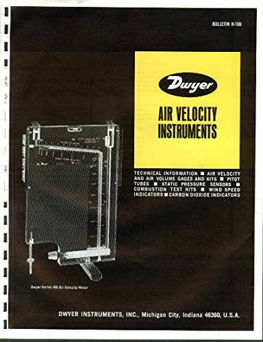 Dwyer Air Velocity Instruments Catalog H-100 1974