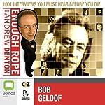 Enough Rope with Andrew Denton: Bob Geldof   Andrew Denton