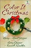 Color It Christmas, Greg Skipper, 0767390571