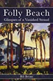 Folly Beach, Bill Byran, 1596290846