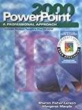 PowerPoint 2000 : Core and Expert, Fisher-Larsen, Sharon and Marple, Margaret, 0028055993