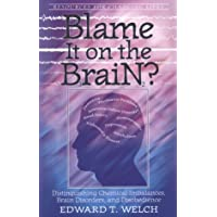 Blame It on the Brain: Distinguishing Chemical Imbalances, Brain Disorders, and...