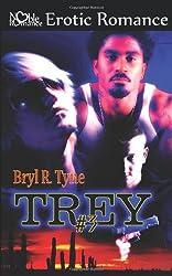 Trey #3